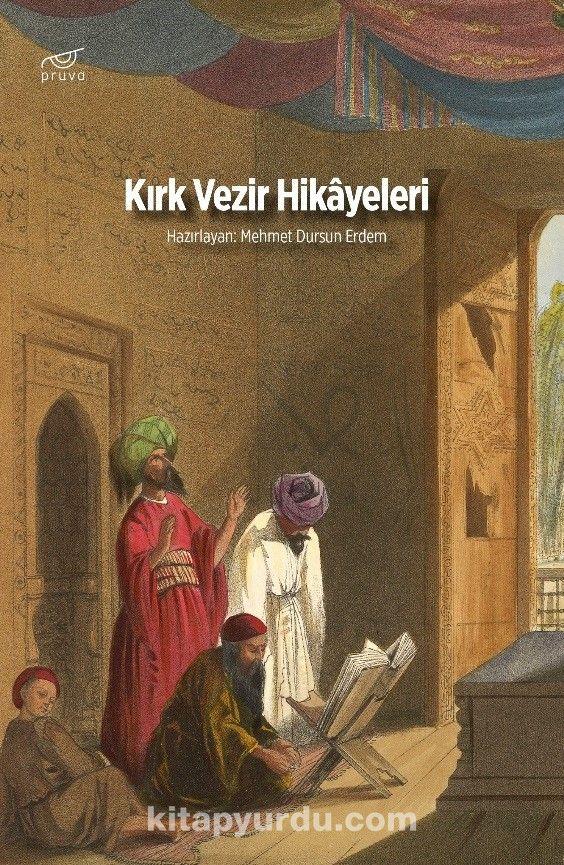 Kırk Vezir Hikayeleri - Mehmet Dursun Erdem pdf epub