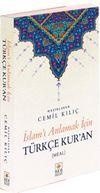 İslamı Anlamak İçin Türkçe Kur'an