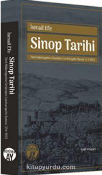 Sinop TarihiTürk Hakimiyetine Girişinden Cumhuriyetin İlanına 1214-1923 - İsmail Efe pdf epub
