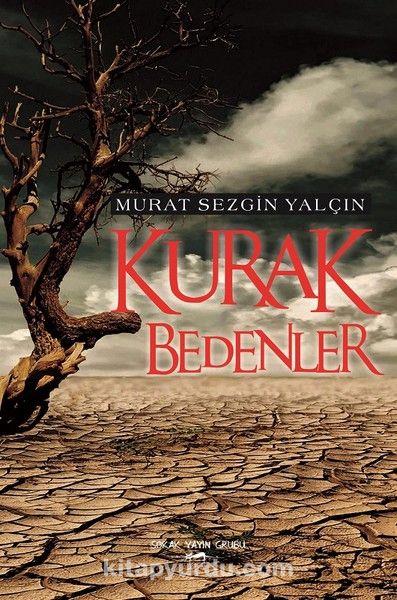 Kurak Bedenler - Murat Sezgin Yalçın pdf epub