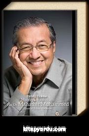 Evdeki Doktor Malezya Başbakanı Tun Dr. Mahathir Muhammed Siyasi ve Sosyal Hatıraları