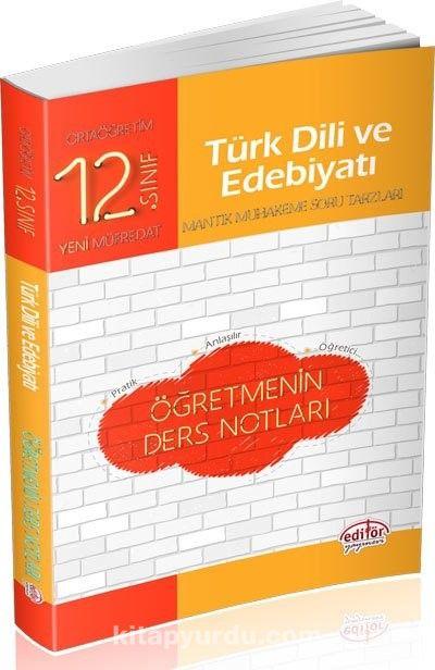 12. Sınıf Türk Dili ve Edebiyatı Öğretmenin Ders Notları - Kollektif pdf epub