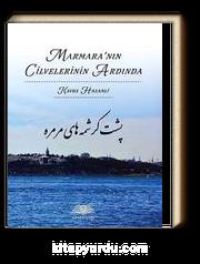 Marmara'nın Cilvelerinin Ardında