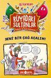 Yeni Bir Çağ Açalım! / Rüyadaki Sultanlar 2