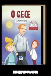 O Gece / Türkçe Tema Hikayeleri