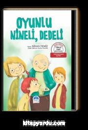 Oyunlu, Nineli, Dedeli / Türkçe Tema Hikayeleri