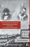 Les Français du Levant dans la Tourmente de la Revolution (1789-1814)  Les Echelles de la Mer Egee