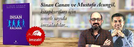 Dijital Gelecekte İnsan Kalmak. Mustafa Acungil, Sinan Canan, Kitapkurtları için Sınırlı Sayıda İmzaladı.