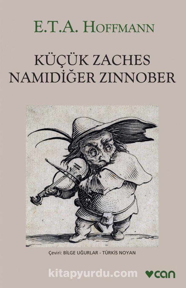 Küçük Zaches Namıdiğer Zinnober - E.T. A. Hoffmann pdf epub