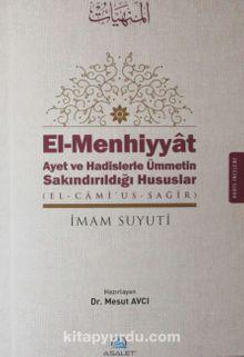 El-Menhiyyat Ayet ve Hadislerle Ümmetin Sakındırıldığı Hususlar (el-Cami'us-Sagir)