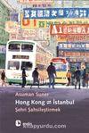 Hong Kong - İstanbul & Şehri Şahsileştirmek