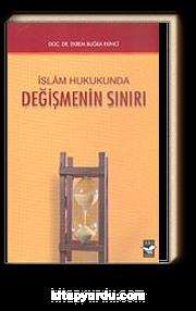İslam Hukukunda Değişmenin Sınırı