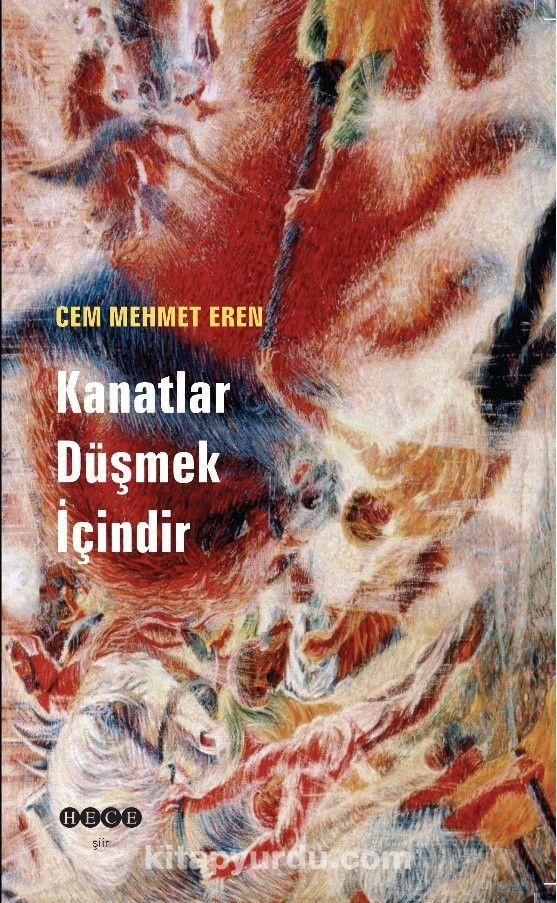 Kanatlar Düşmek İçindir - Cem Mehmet Eren pdf epub