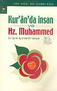Kur'an'da İnsan ve Hz. Muhammed - Prof. Dr. Ahmet Koç pdf epub