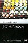 Sosyal Psikoloji (Kültür Kitaplığı 8)