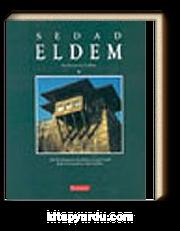 Sedad Eldem (İngilizce)Modern Bir Türk Mimarlık Dili Oluşturmaya Adanmış Bir Ömür/Architect in Turkey