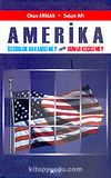 Amerika Özgürlük Havarisi mi? Yoksa Günah Keçisi mi?
