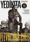 Yedikıta Aylık Tarih İlim ve Kültür Dergisi Sayı:124 Aralık 2018