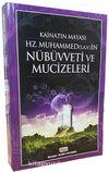 Kainatın Mayası Hz.Muhammed (s.a.v)'in Nübüvveti ve Mucizeleri