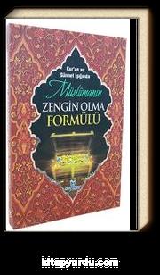 Kuran ve Sünnet Işığında Müslümanın Zengin Olma Formülü