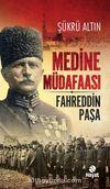 Medine Müdafaası & Fahreddin Paşa