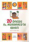 20 Öyküde Hz. Muhammed'in Hayatı/Büyük Boy (1.hm)