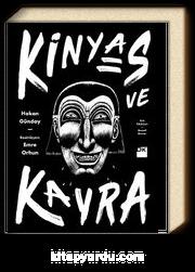 Kinyas ve Kayra (18. Yıl Resimli Özel Baskısı) (Ciltli)