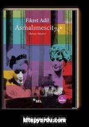 Asmalımescit74 (Bohem Hayatı)