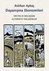 Dayanışma Ekonomileri & Üretim ve Bölüşüme Alternatif Yaklaşımlar