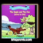 The Eagle and The Fox (Kartal ile Tilki)