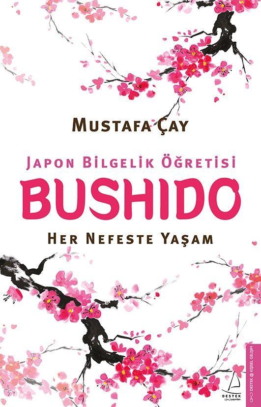 BushidoHer Nefeste Yaşam