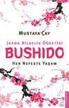 Bushido & Her Nefeste Yaşam
