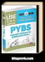 9-10-11 Pybs Parasız Yatılı ve Bursluluk Sınavı Konu Anlatımlı S.B