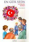 En Gür Seda / İstiklal Marşı