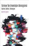 Türkiye'de Erkekliğin Dönüşümü & Eğitim, Kültür, Etkileşim