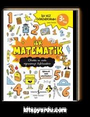 İlk Matematik 3+ İlk Kez Öğreniyorum