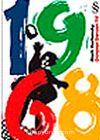 1968 Dünyayı Sarsan Yıl