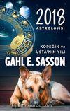 2018 Astrolojisi & Köpeğin ve Usta'nın Yılı