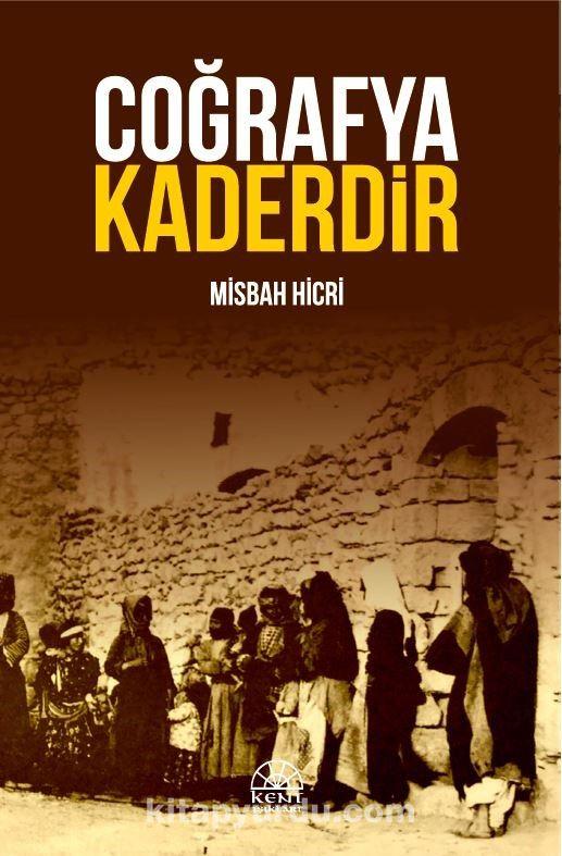 Coğrafya Kaderdir - Misbah Hicri pdf epub
