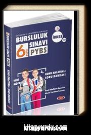 PYBS - İOKBS 6. Sınıf Bursluluk Sınavı Konu Anlatımlı Soru Bankası
