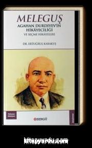 Agahan Durdıyev'in Hikayeciliği ve Seçme Hikayeleri