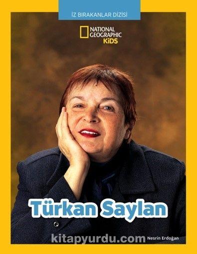 National Geographic Kids Türkan Saylan - Nesrin Erdoğan pdf epub
