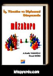İş, Yönetim ve Diplomasi Dünyasında Müzakere