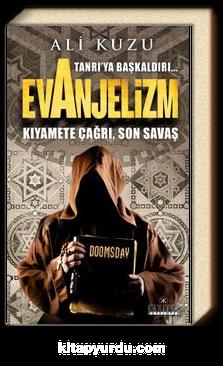 Tanrı'ya Başkaldırı... Evanjelizm