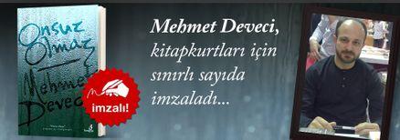 Onsuz Olmaz. Mehmet Deveci, Kitapkurtları için Sınırlı Sayıda İmzaladı.