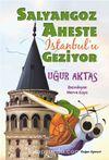Salyangoz Aheste İstanbul'u Geziyor