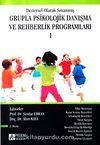 1.Kitap Deneysel Olarak Sınanmış Grupla Psikolojik Danışma ve Rehberlik Programları