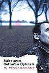 Sabetaycı Selim'in Öyküsü