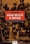 Kaçak Naziler ve Mossad / Mahir Çayan Olayı ve Kızıltepe'nin iç yüzü