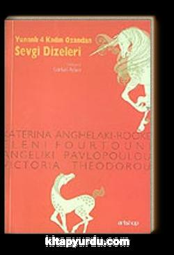 Sevgi Dizeleri Yunanlı 4 Kadın Ozandan